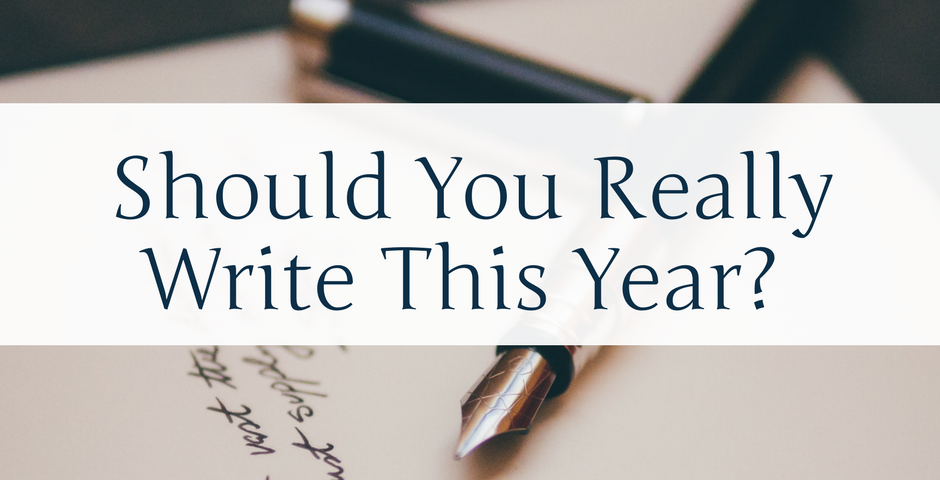 Should you really write this year? By Kevin Buchanan for Serious Writer.
