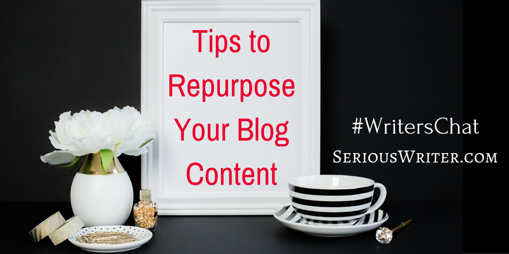 Tips to Repurpose Your Blog Content