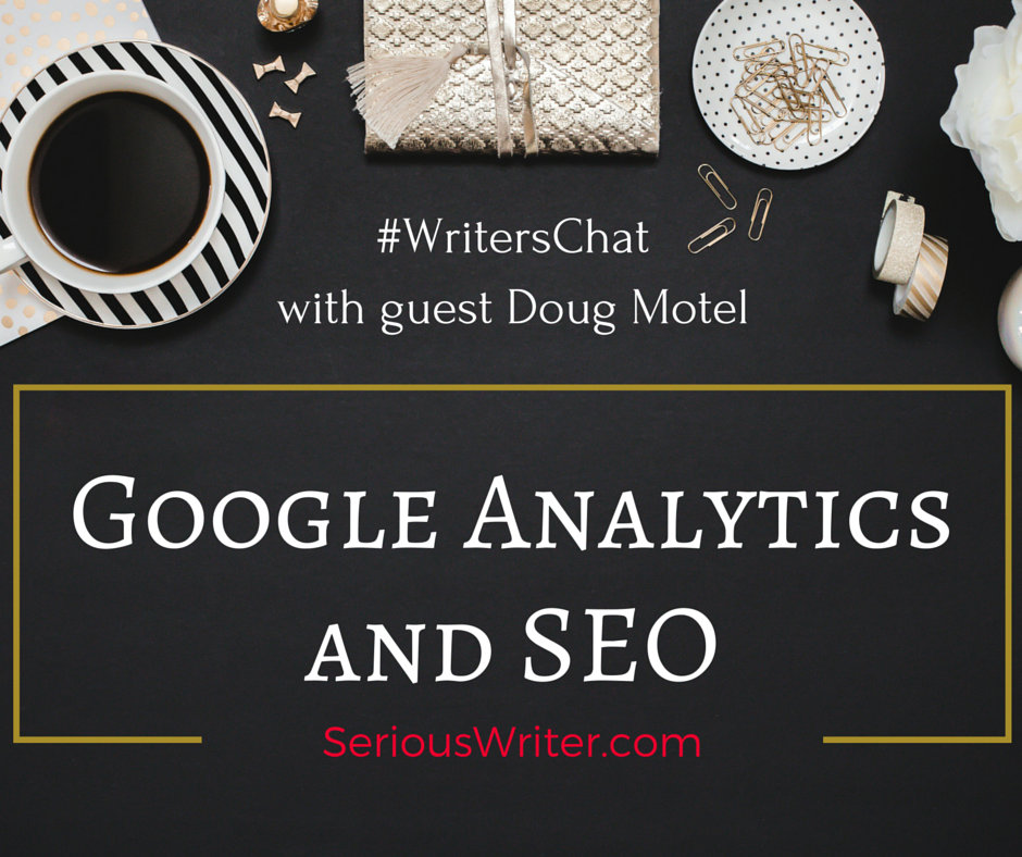 Google Analytics and SEO on Writers Chat