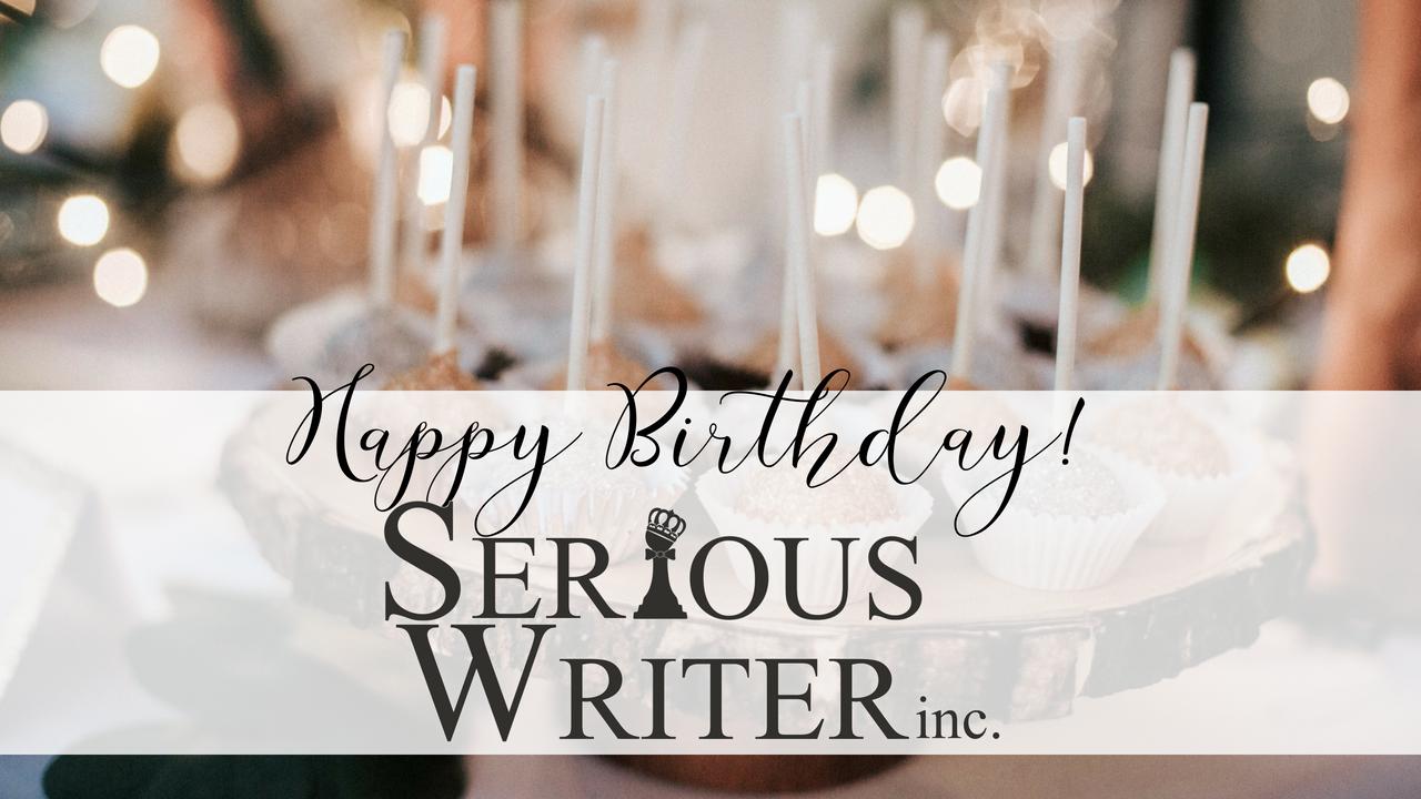 Happy Birthday Serious Writer 2018