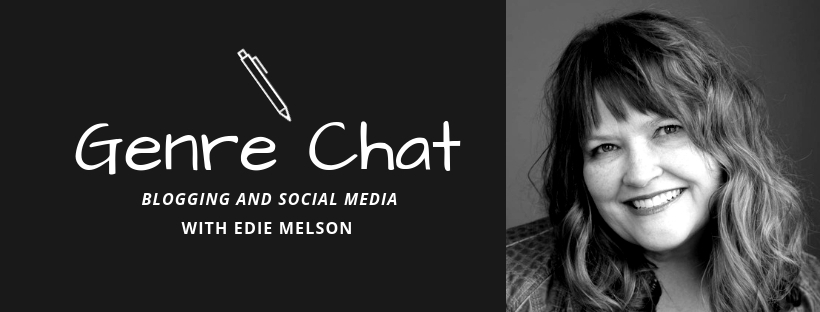 Genre Chat – Edie Melson – Blogging and Social Media