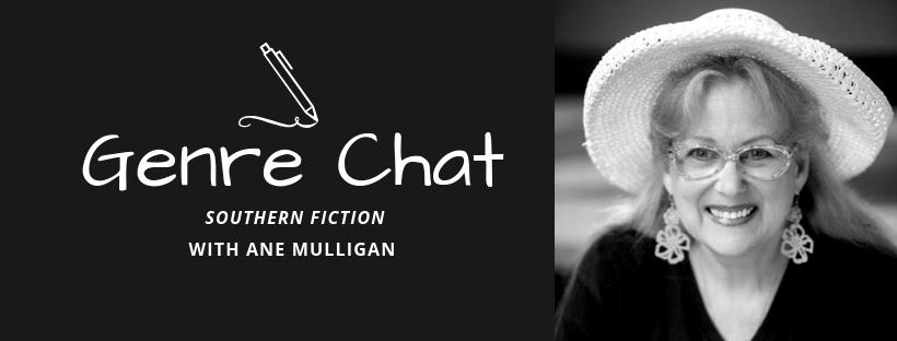 Genre Chat – Ane Mulligan – Southern Fiction