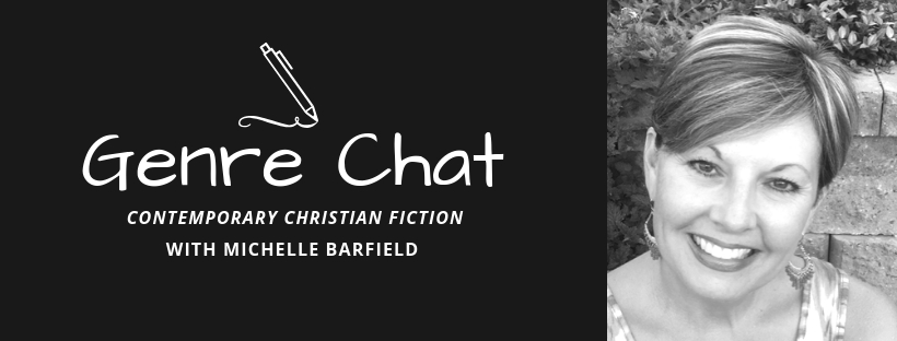 Genre Chat – Michelle Barfield – Contemporary Christian Fiction