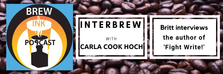 Interbrews 15 – Carla Hoch – Fight Write