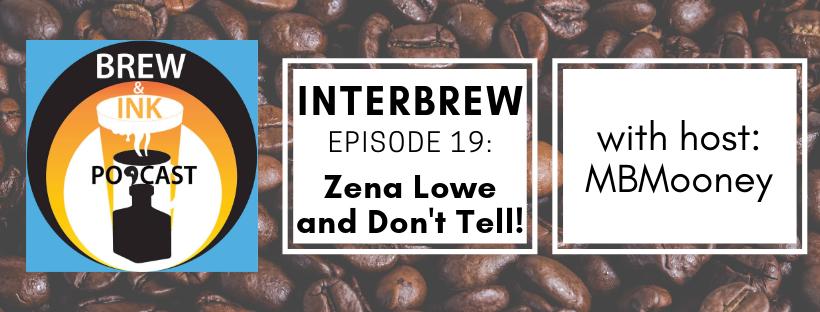 Interbrews 20 – Zena Dell Lowe – Show Don't Tell