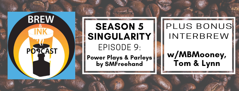 Brew & Ink Podcast – s5 ep9 – Parleys