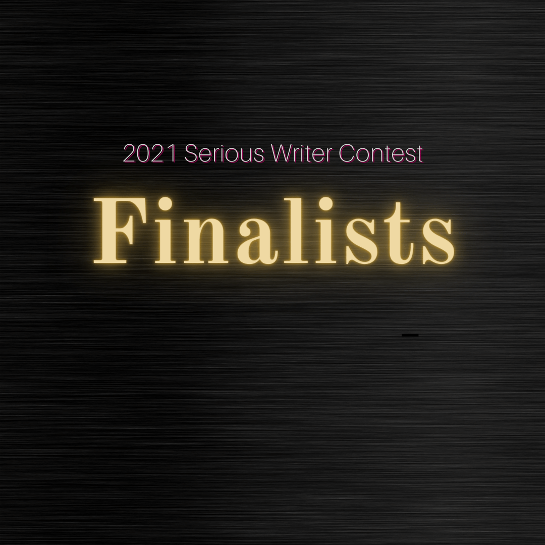 2021 Serious Writer Contest Finalists