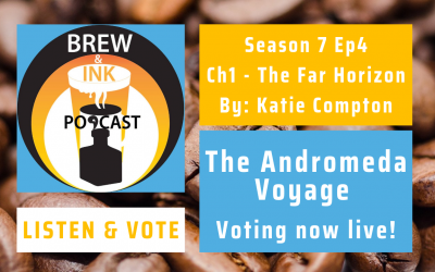 Brew & Ink Podcast – S7 Ep4 – Andromeda Voyage Ch. 1